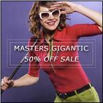 MASTERS GIGANTIC 50% OFF SALE