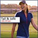 TAIL & JOFIT 20% OFF SALE